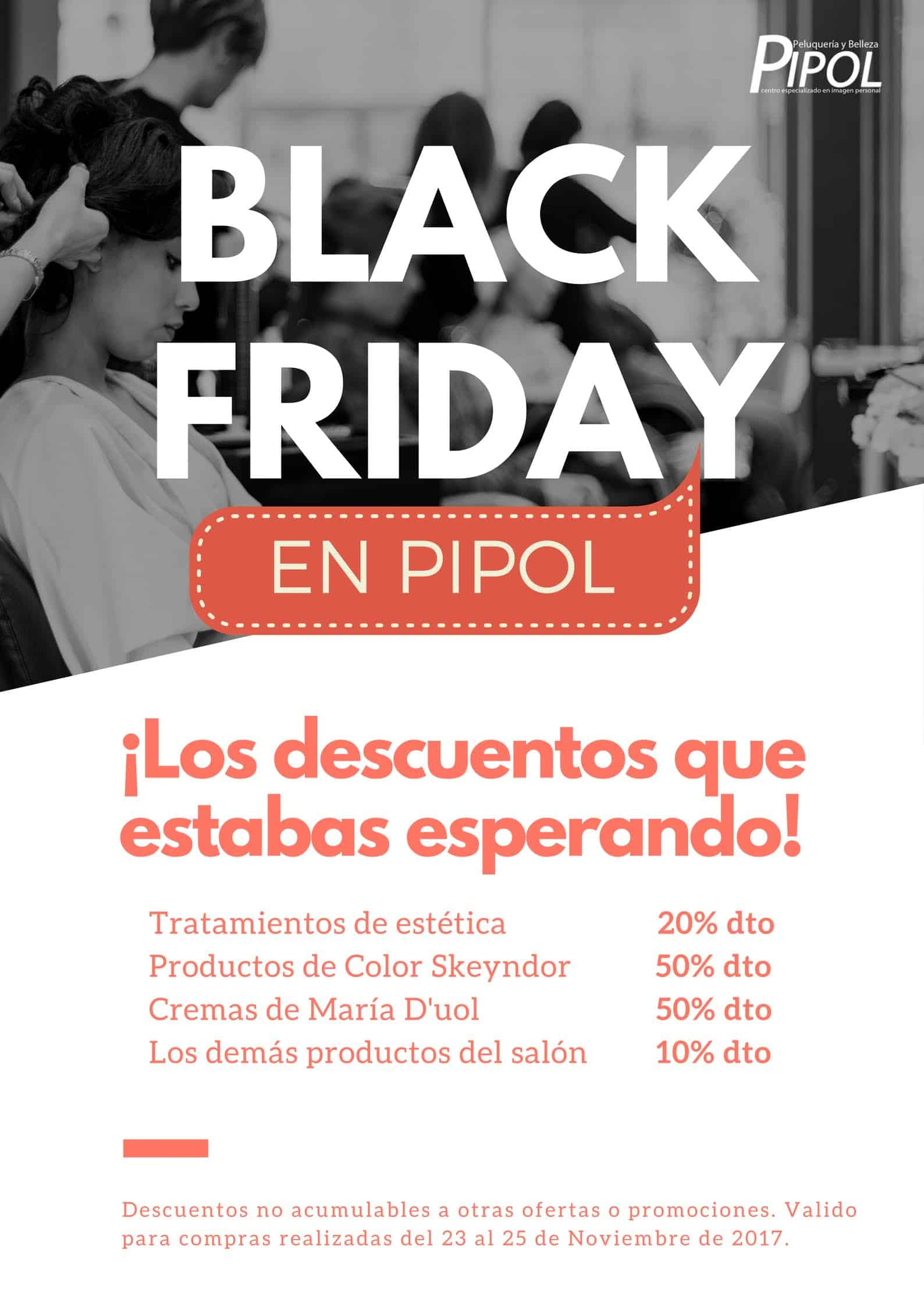 Promoci n peluquer a black friday peluquer a pipol for Para desarrollar su salon rectangular